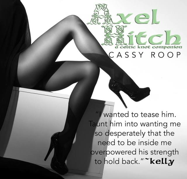 Axel Hitch Tease - Cassy