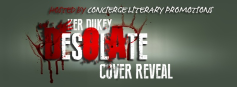 Ker Dukey's Desolate Cover Reveal HTML Banner