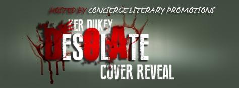 Ker Dukey's Desolate Cover Reveal HTML Banner
