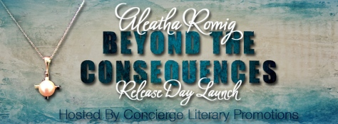 Aleatha Romig's Beyond The Consequences RDL Banner