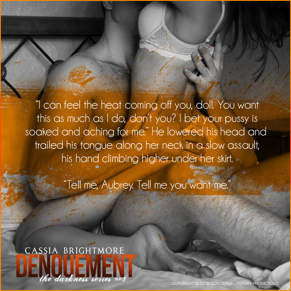 Denouement - Tell me you want me
